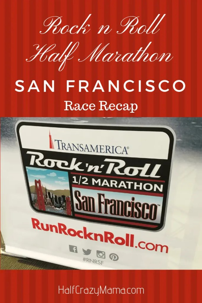 Rock n Roll Half Marathon San Francisco Race Recap | running | SF Bay Area | fitness motivation | inspiration | running in the city