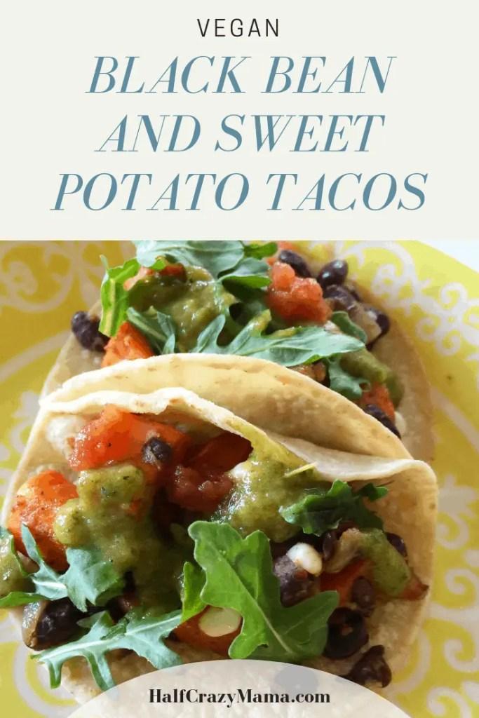 |Sweet Potato and Black Bean Tacos | vegan | vegetarian | taco ideas | dinner inspiration | corn and vegetable