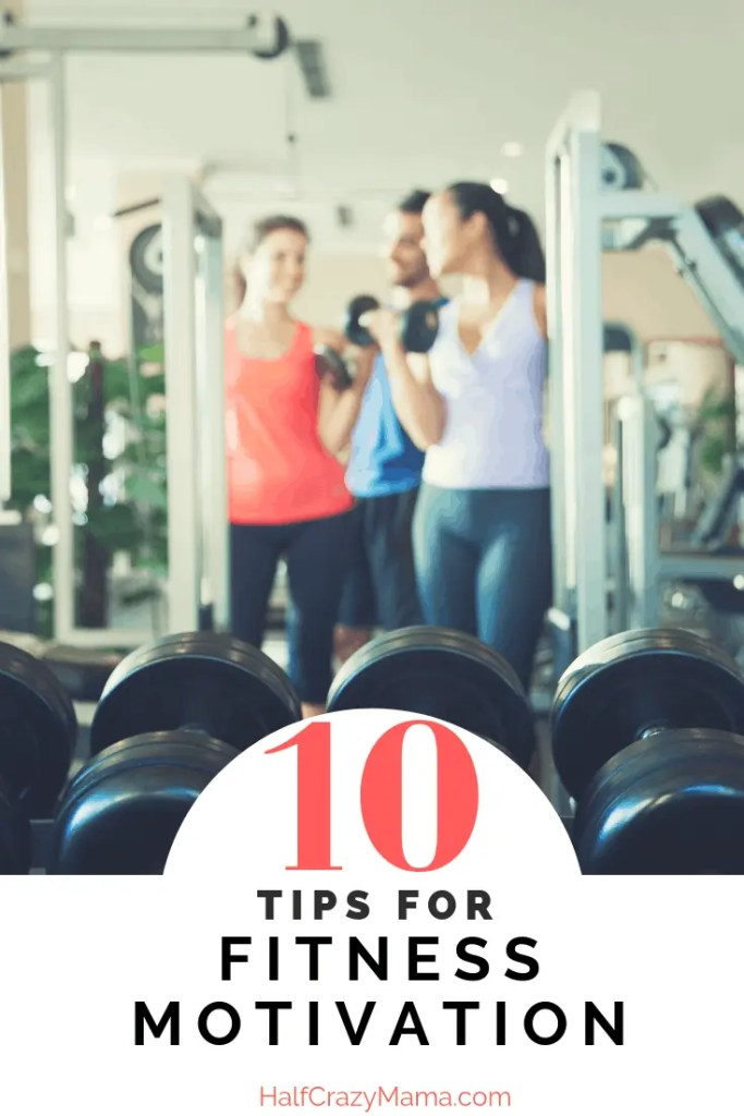 Tips for Fitness Motivation