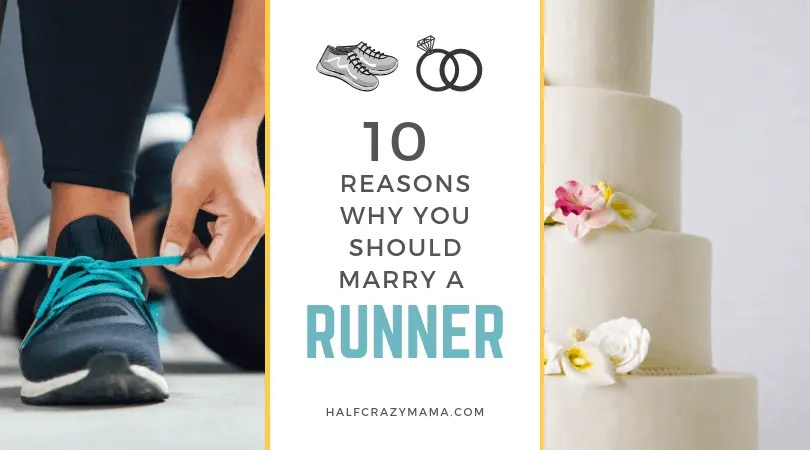 why you should marry a runner