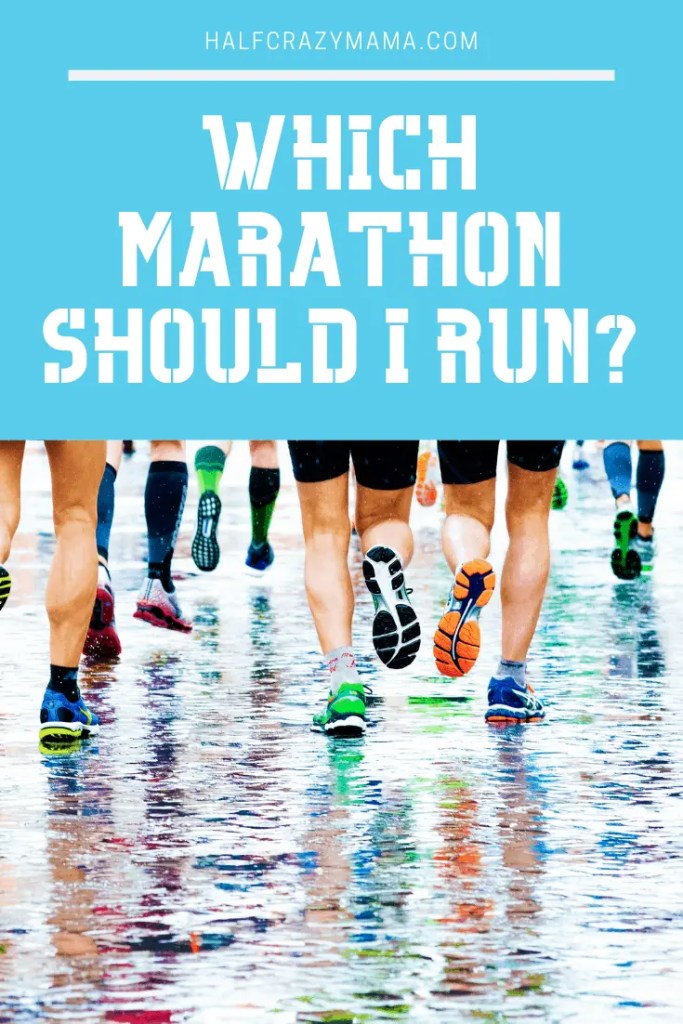 which marathon to run?