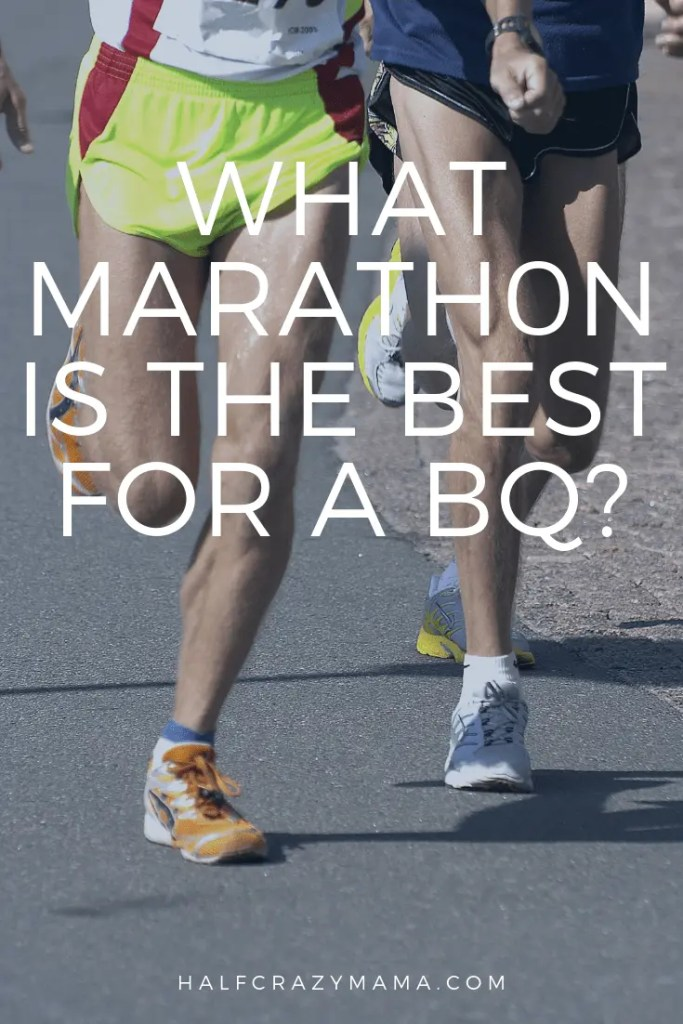 What marathon is best for a bq?