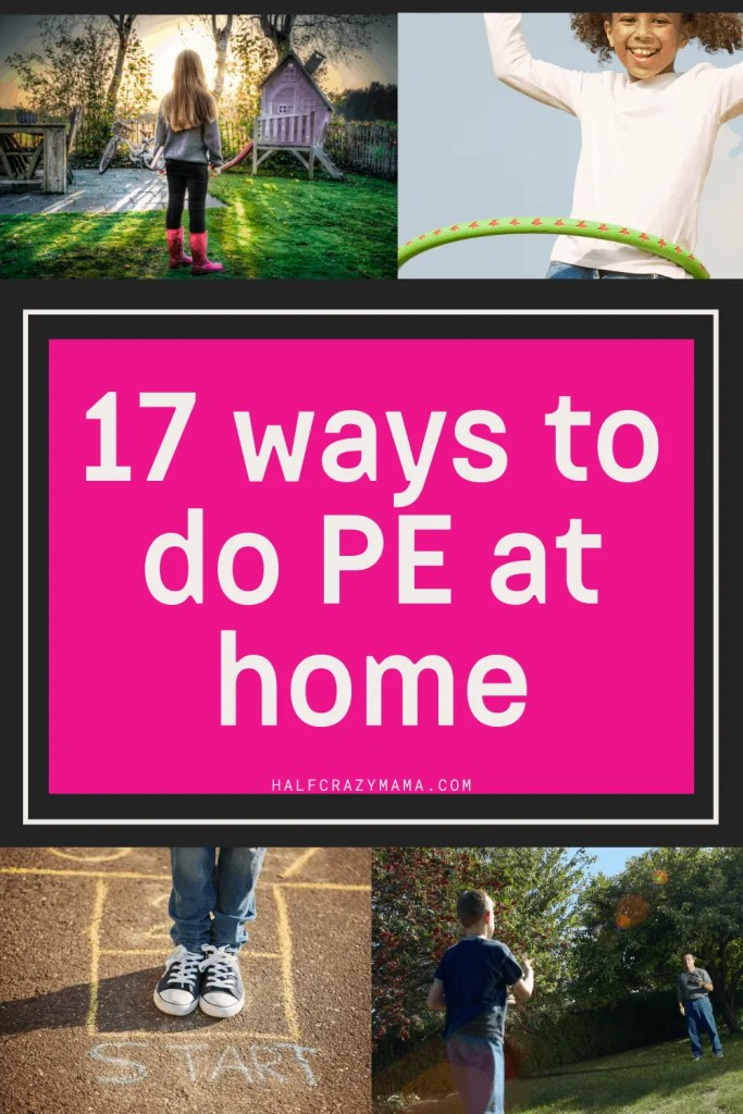 Ways To Do PE At Home