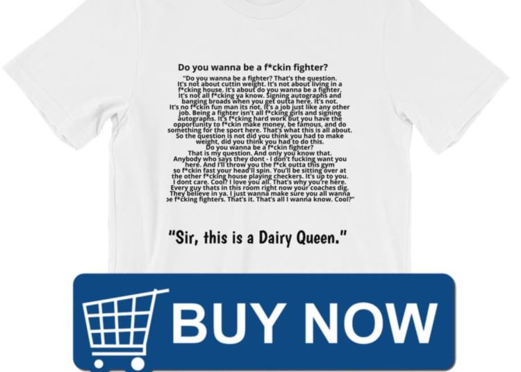 The Dana white want to be a fighter t shirt