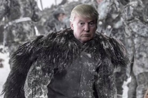 I will make Westeros great again!