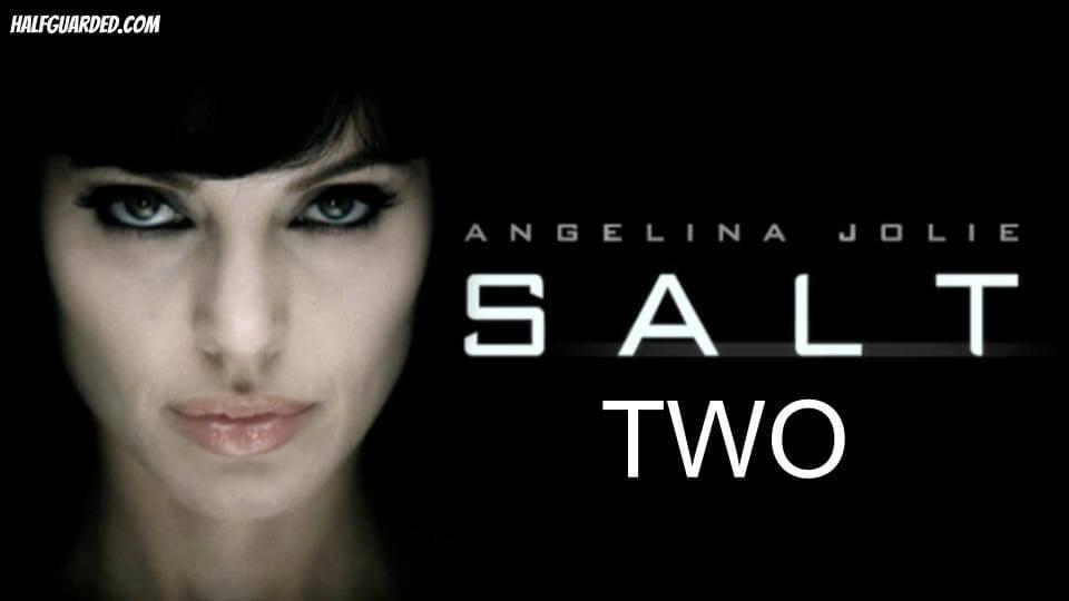 Salt 2 - Salt Movie 2 (2021) RUMORS & NEWS - SHOULD THERE BE