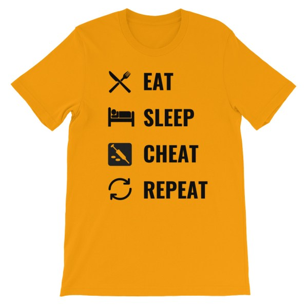 EAT SLEEP CHEAT REPEAT T SHIRT