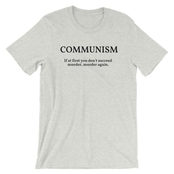 Communism keep trying t shirt