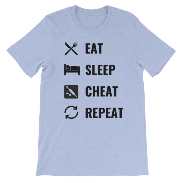 EAT SLEEP CHEAT REPEAT T SHIRT
