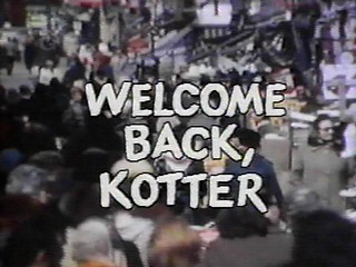 TV Themes: Welcome Back, Kotter   Any Major Dude With Half A Heart