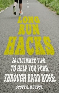 Long Run Hacks - Long Run Struggles For Beginners Habits