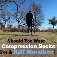 Should You Wear Compression Socks For A Half Marathon - f