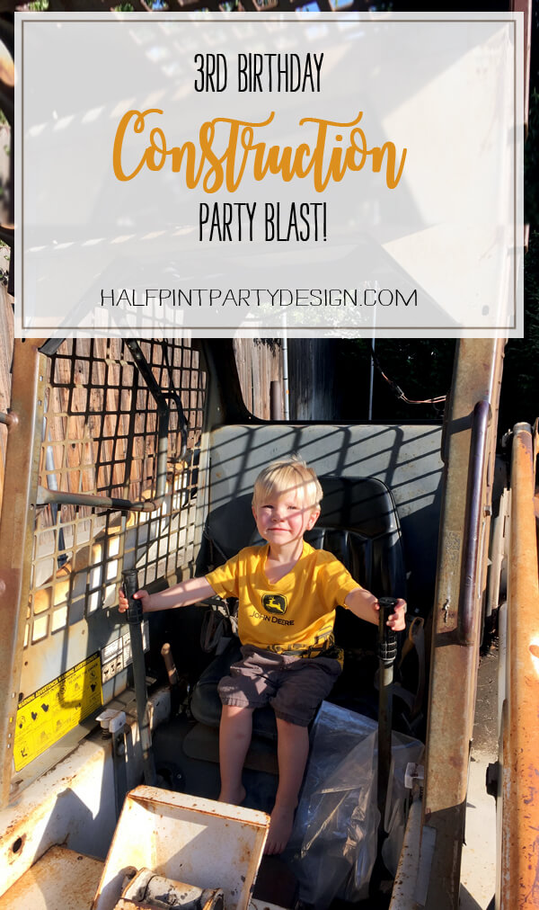 3rd birthday - Construction Party Blast | Halfpint Design