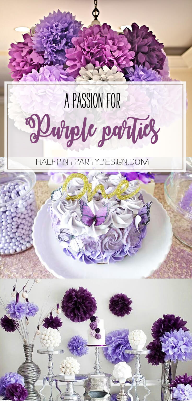 A Passion for Purple   Halfpint Design - Purple parties are my favorite. Come check out how to create some of these fantastic looks!