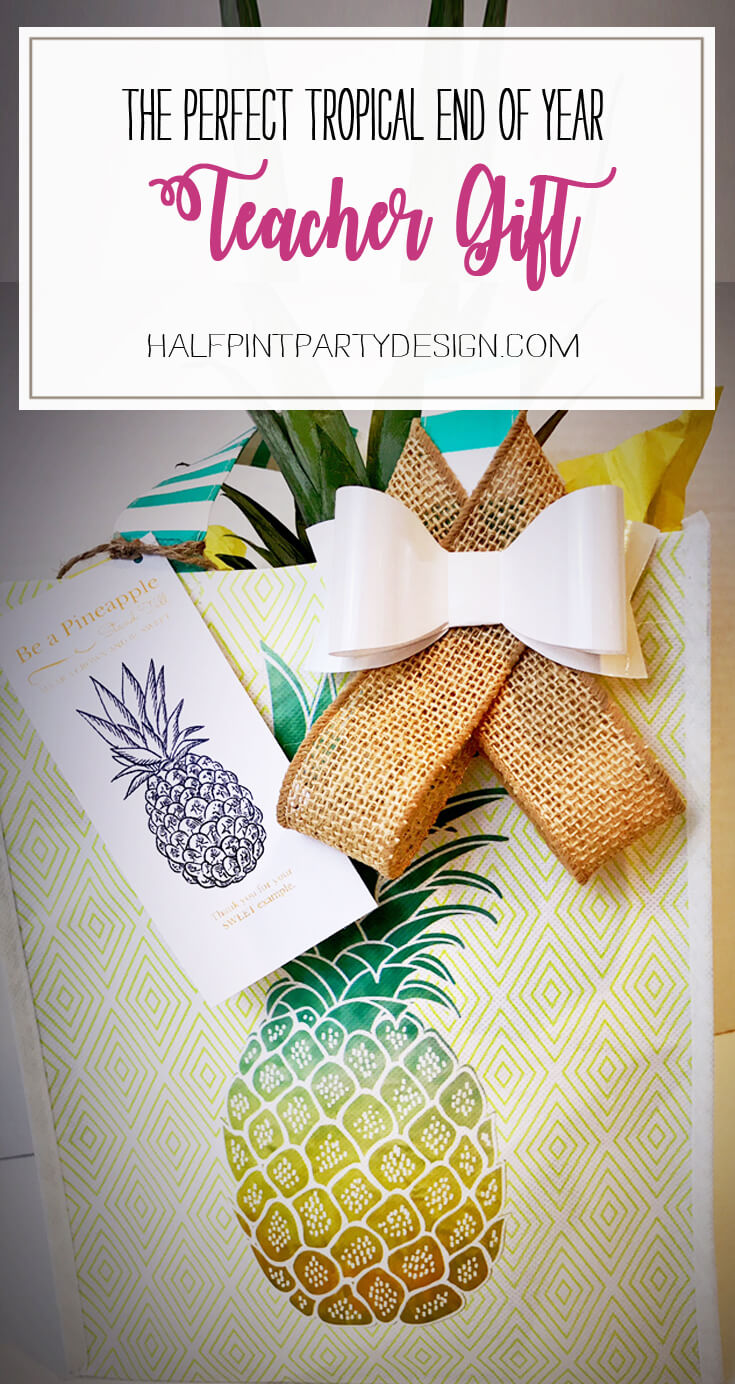 "Tropical End of Year Teacher Gift Idea | Halfpint Design - This is a great end of the year teacher thank you gift idea that will get them ready for a vacation in the tropics. Say thank you to all those who have been a ""sweet"" example to your children this year."