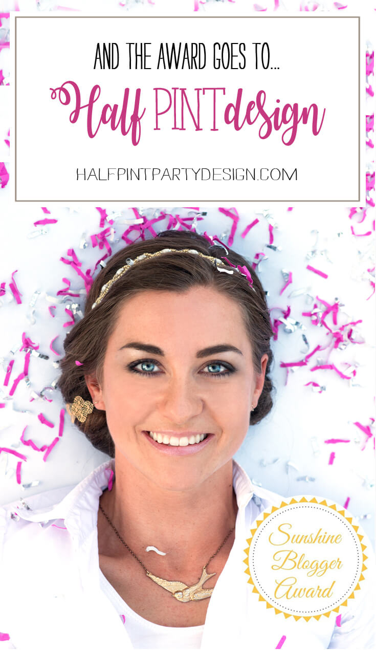 I love a party! And what better reason to celebrate than being nominated for the Sunshine Blogger Award!? | Halfpint Design