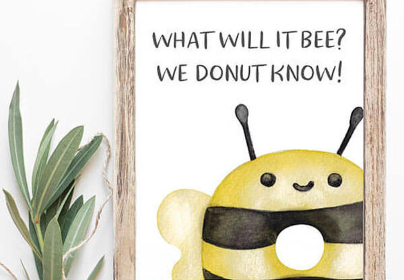 What will it bee? We donut know! Graphic for a What will it bee gender reveal party