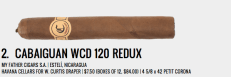 The Cabaiguan WCD 120 REDUX was the first new release cigar to get a 93 on halfwheel and there was a reason for it. While the profile is lighter than most of Pete Johnson's other blends, it makes up for it in complexity and balance. Creamy, nutty and sweet all at once with the perfect amount of spice and pepper to compliment the profile in the perfect-sized vitola for a shorter cigar. The price was right on these, but with only about 3,000 made, the WCD 120 REDUXs were gone in a hurry and the price quickly rose on the secondary market to over double MSRP. Even at that admittedly inflated price, they are worth it and anyone who smoked them when they were released could tell you they were something special. Pete Johnson released a multitude of great smokes this year, but the Cabaiguan WCD 120 REDUX stands toe-to-toe with the best of them. — BW.