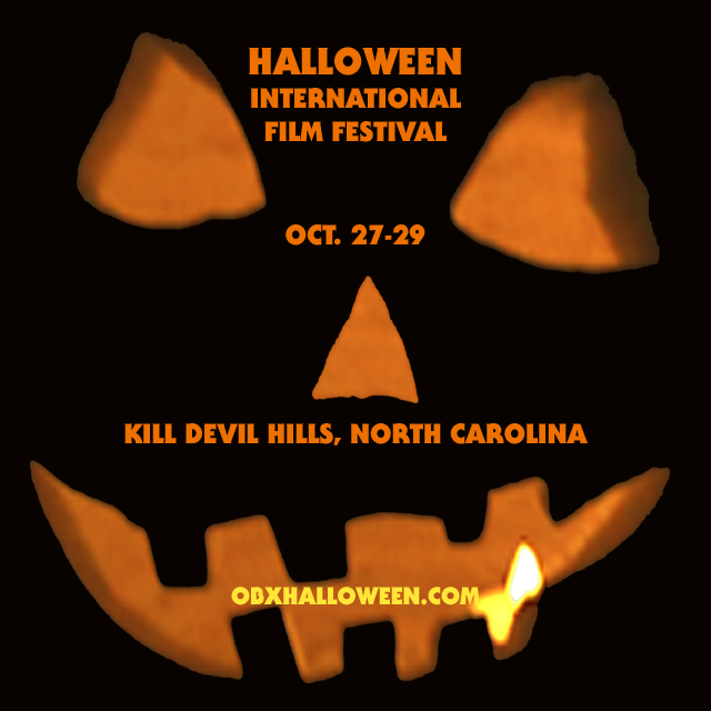 Halloween International Film Festival - October 27-29, 2016 - Kill Devil Hills, North Carolina