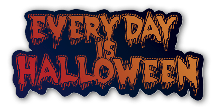 Every day is Halloween sticker