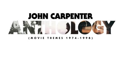 John Carpenter's 'Anthology: Movie Themes 1974-1998' Coming October 2017