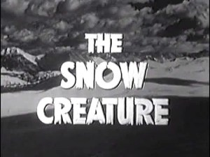 the Snow Creature (1954) FULL MOVIE