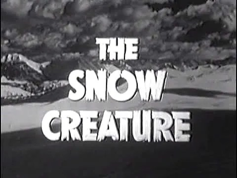🎥 the Snow Creature (1954) 1