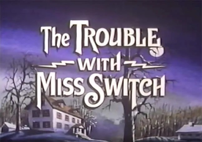 🎥 The Trouble with Miss Switch (1980)(TV) 1