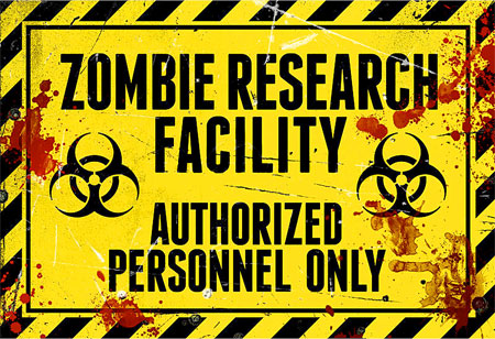 Zombie Works Research Facility Authorized Personnel Only Sign