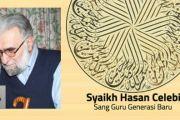Syaikh Hasan Celebi; Sang Guru Generasi Baru