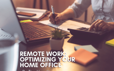 Remote Work: Optimizing Your Home Office