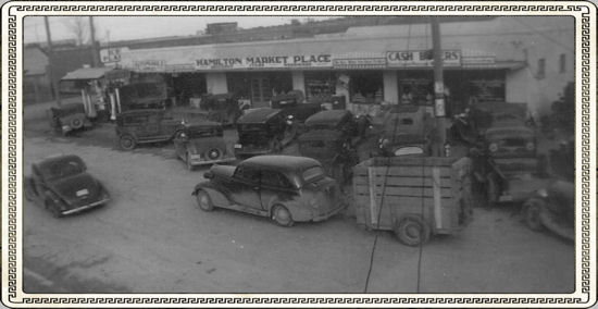 Jack Leeth built the Hamilton Market place around 1933 or 1934. Photo from Tom Leeth