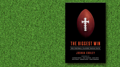 'The Biggest Win' Author Joshua Cooley on Charisma Podcast Network