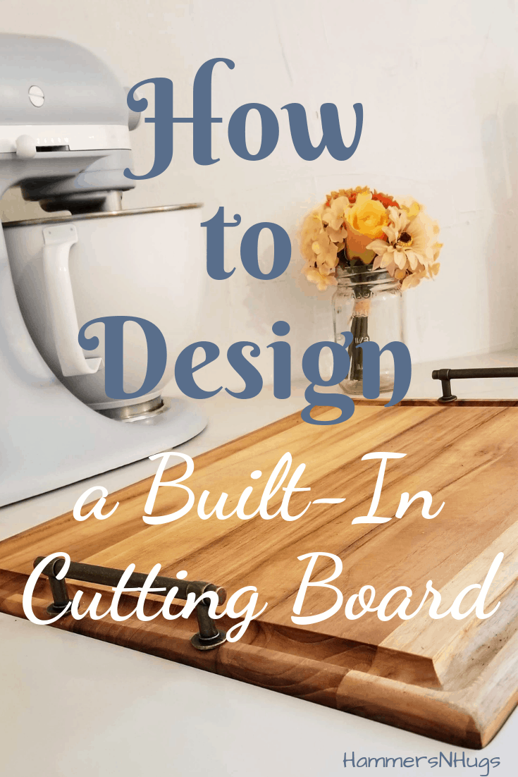How to Design a Built-In Cutting Board