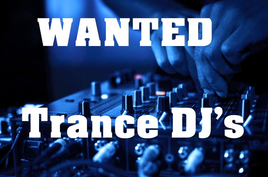 Trance DJ wanted