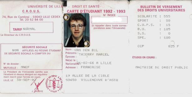 reproduction de la carte étudiant 1992-1993 de Thierry VAN DEN BIL - Maîtrise de Droit Public à l'université de Lille 2