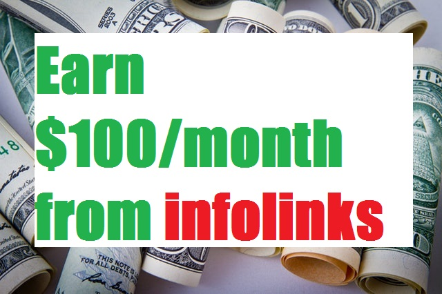earn $100 per month from infolinks