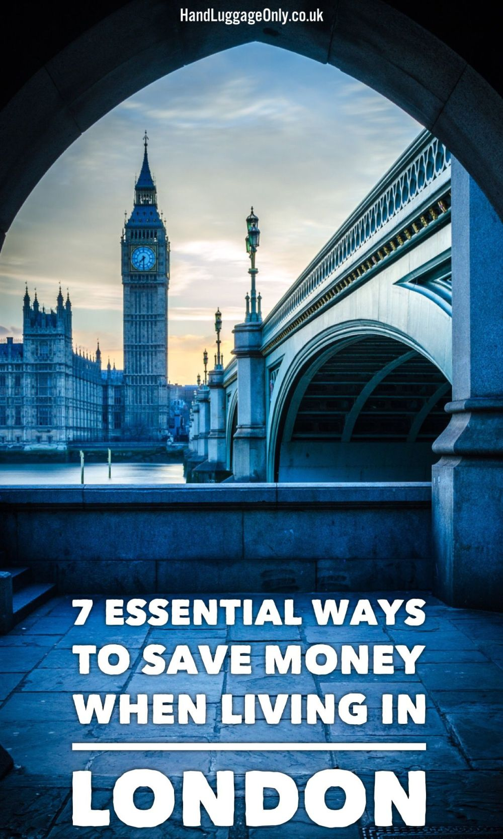 7 Ways To Save Money When Living In London That You Probably Haven't Thought Of!