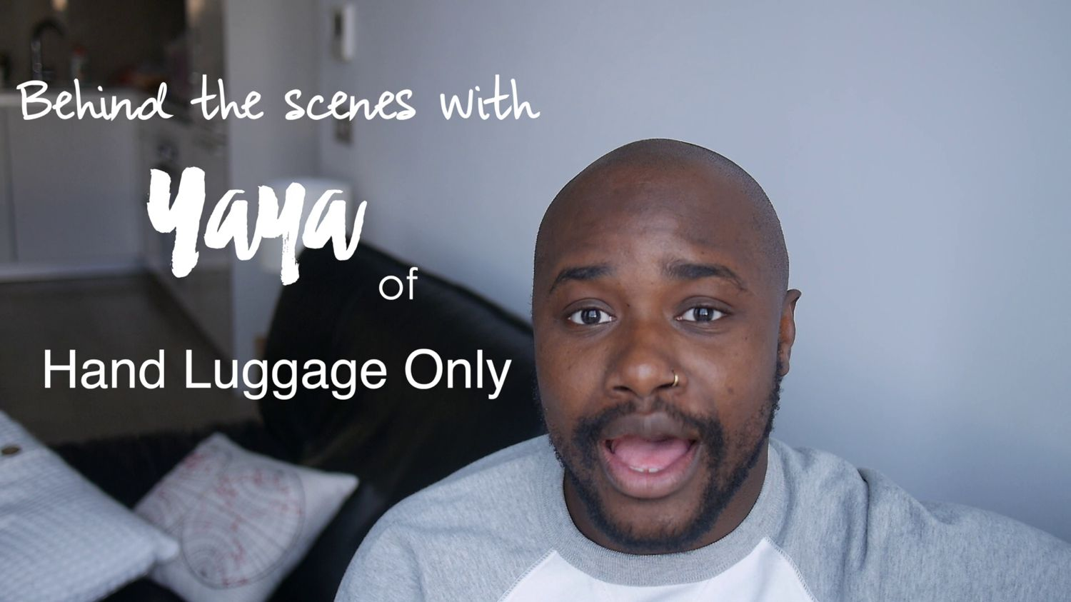 Behind the scenes of Hand Luggage Only with Yaya