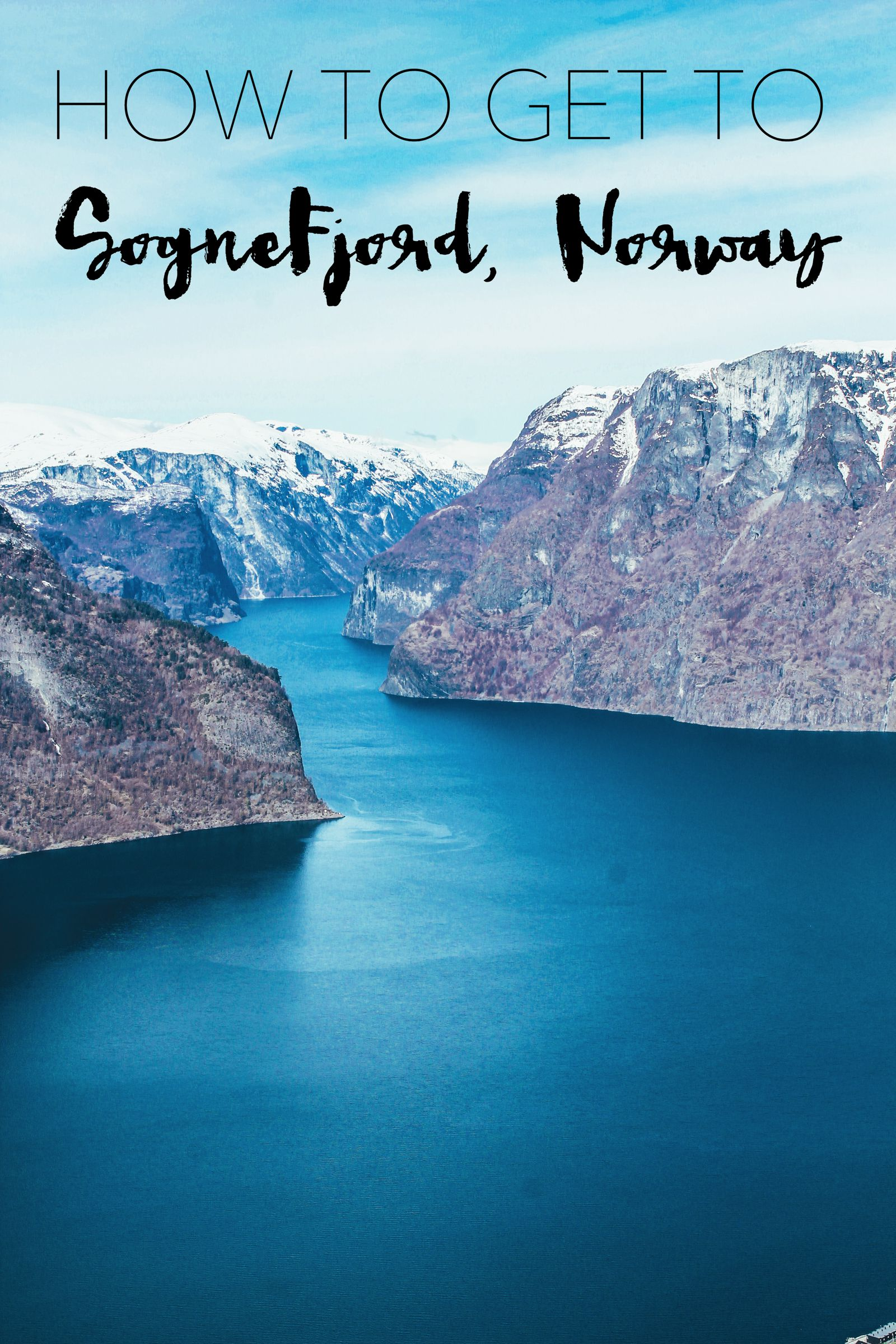 The Fjords Of Norway - Sognefjord