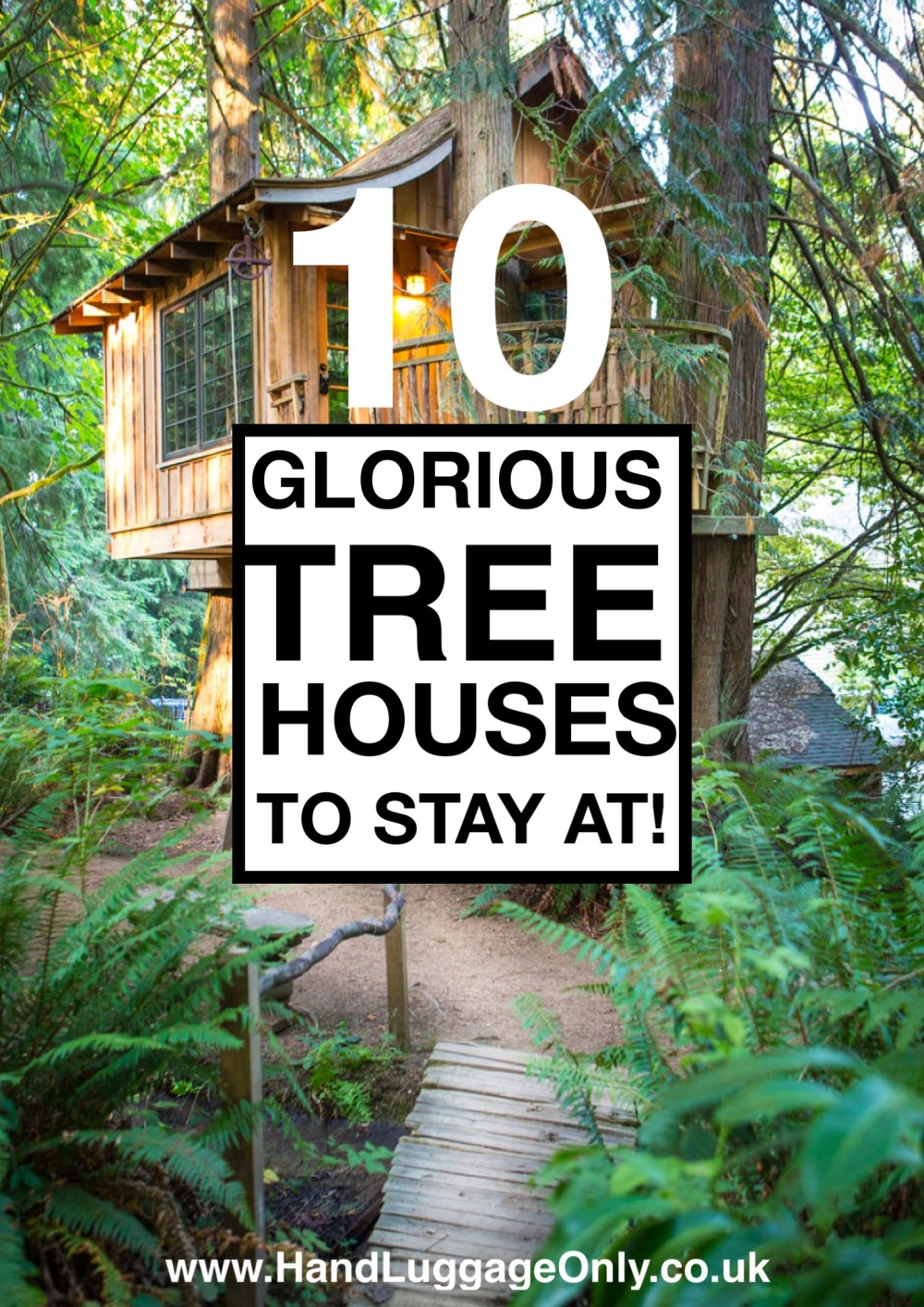 10 Gloriously Quirky Tree Houses To Visit This Year!
