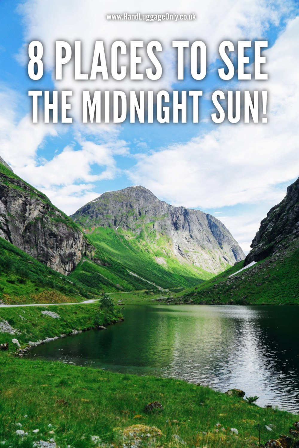 8 Countries To Visit To See The Midnight Sun