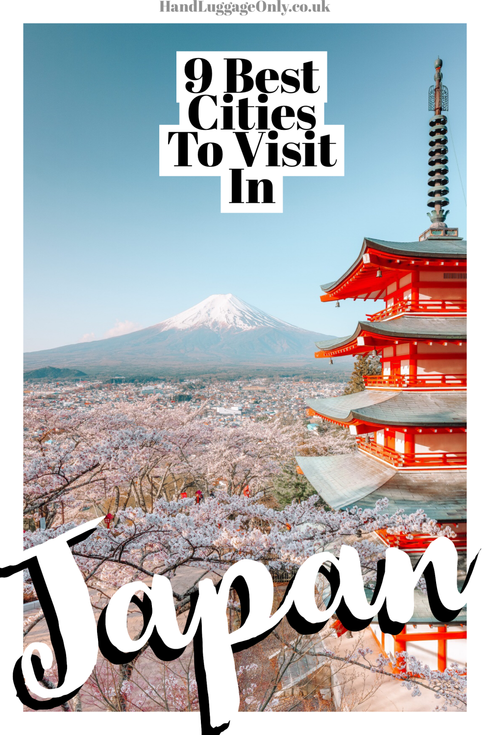 9 Best Cities In Japan You Must Visit (1)