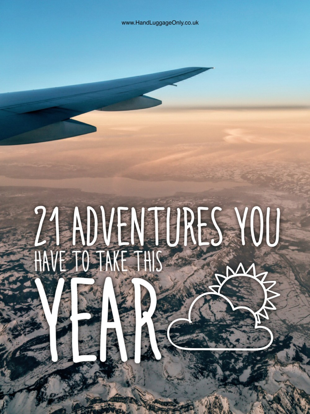 21 Adventures You Have To Take This Year! (1)