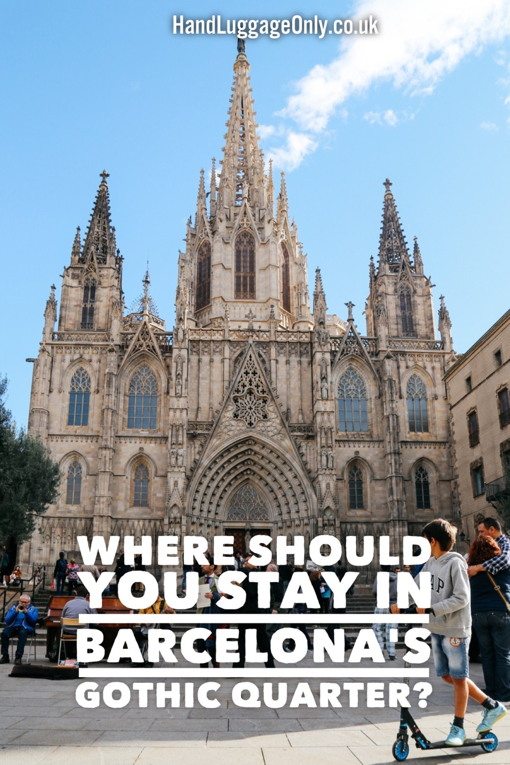 My Recommendation For Where To Stay In The Centre Of Barcelona