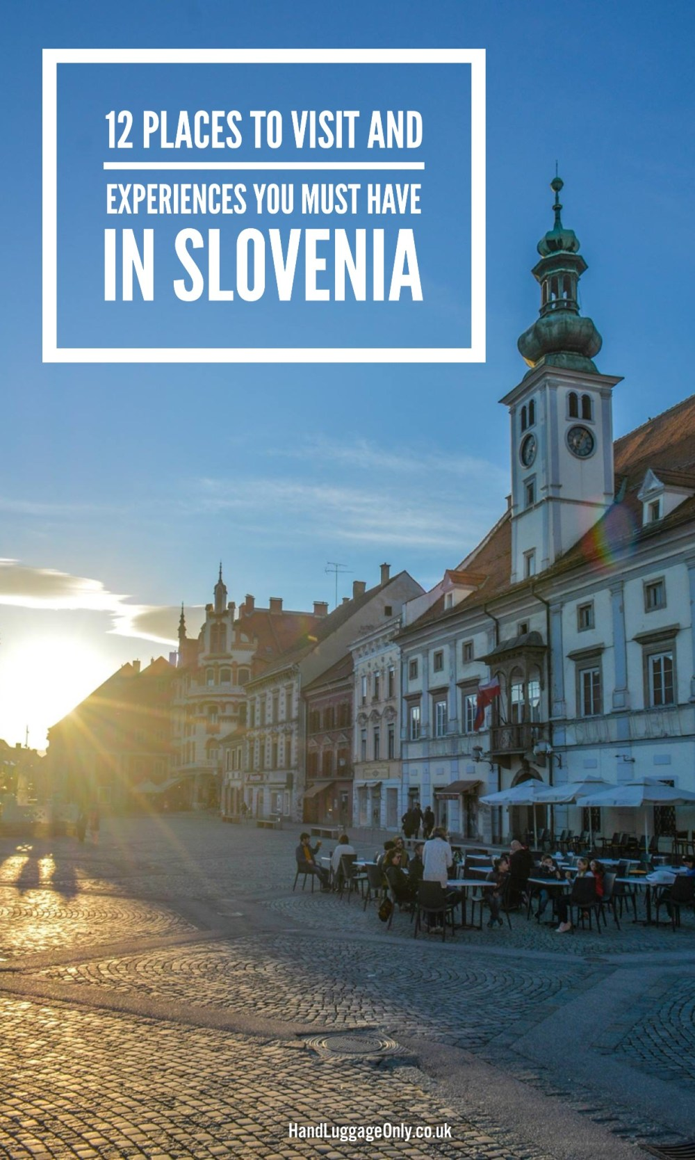 12 Places To Visit (And Experiences You Must Have) In Slovenia