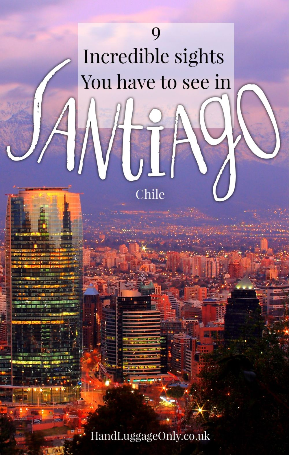 9 Incredible Sights You Must See In Santiago, Chile (2)