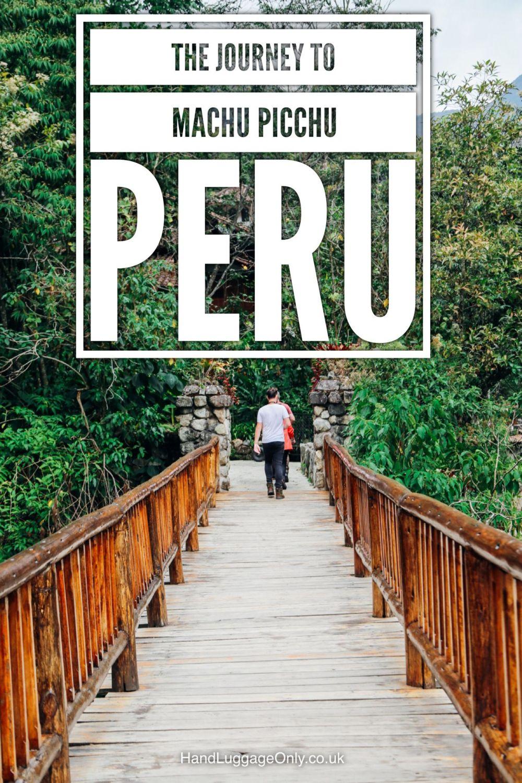 The Journey To Machu Picchu, Peru (4)