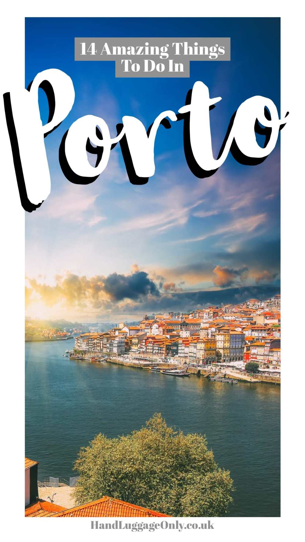 14 Fantastic Things To See In Porto - Portugal (1)