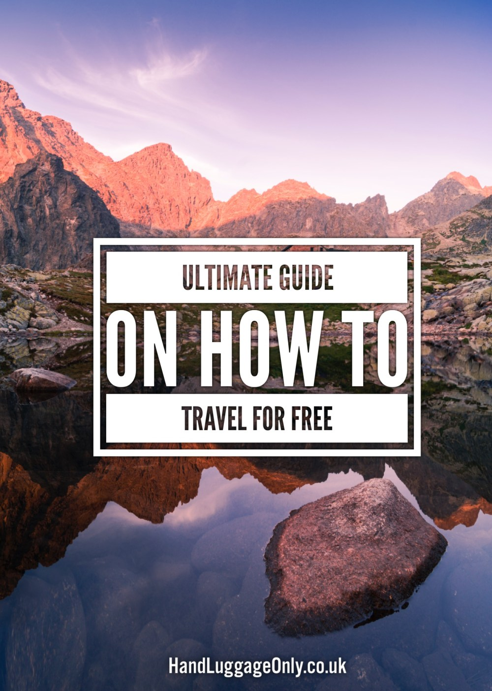 The Ultimate Guide On How To Travel For Free